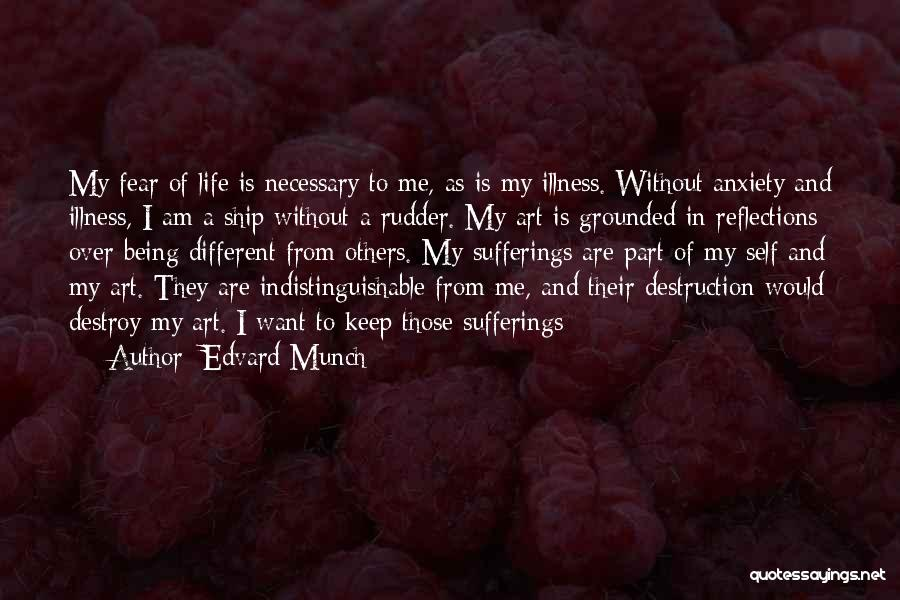 Self Reflections Quotes By Edvard Munch
