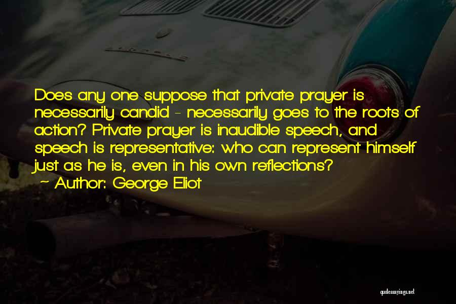 Self Reflections Quotes By George Eliot
