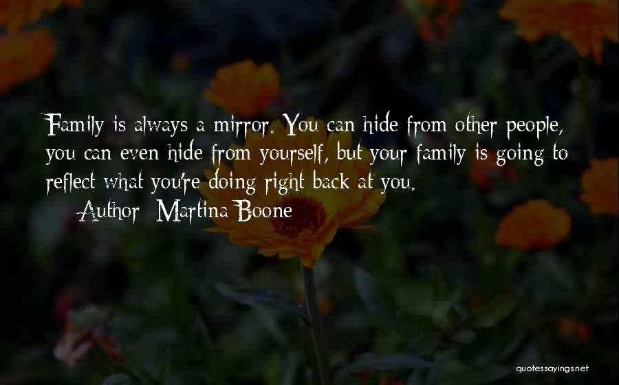 Self Reflections Quotes By Martina Boone