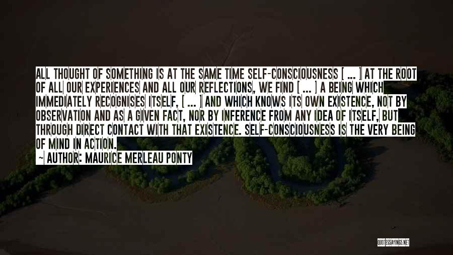 Self Reflections Quotes By Maurice Merleau Ponty