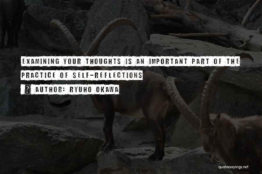 Self Reflections Quotes By Ryuho Okawa