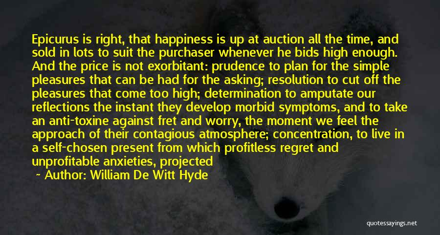 Self Reflections Quotes By William De Witt Hyde