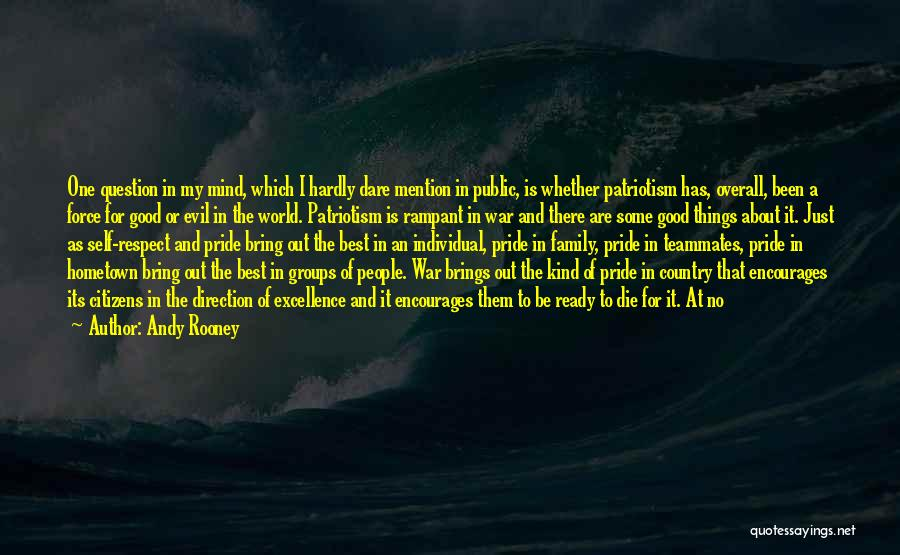 Self Respect Best Quotes By Andy Rooney