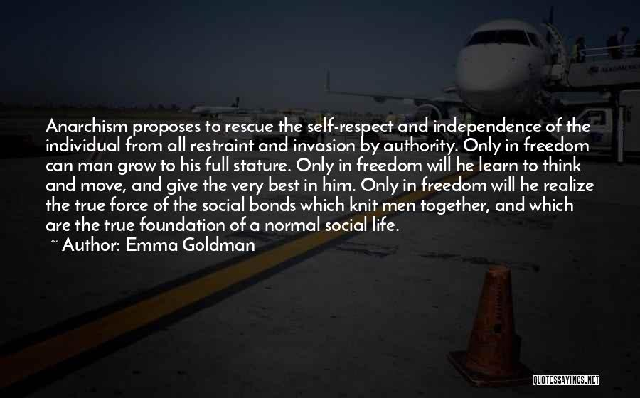 Self Respect Best Quotes By Emma Goldman