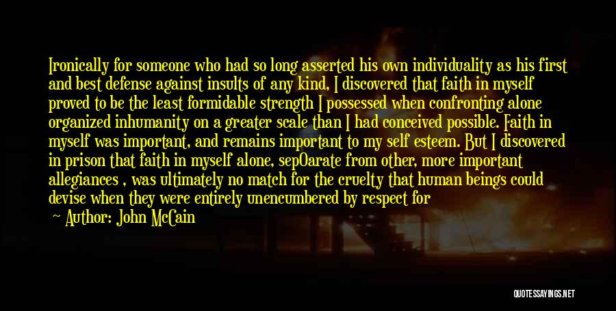 Self Respect Best Quotes By John McCain