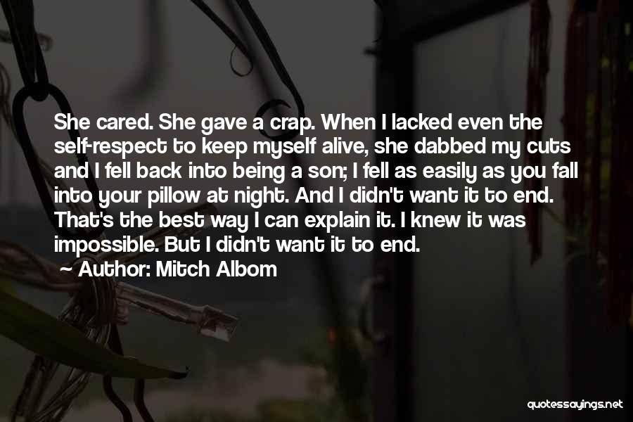 Self Respect Best Quotes By Mitch Albom