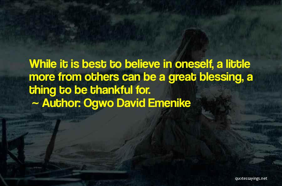 Self Respect Best Quotes By Ogwo David Emenike