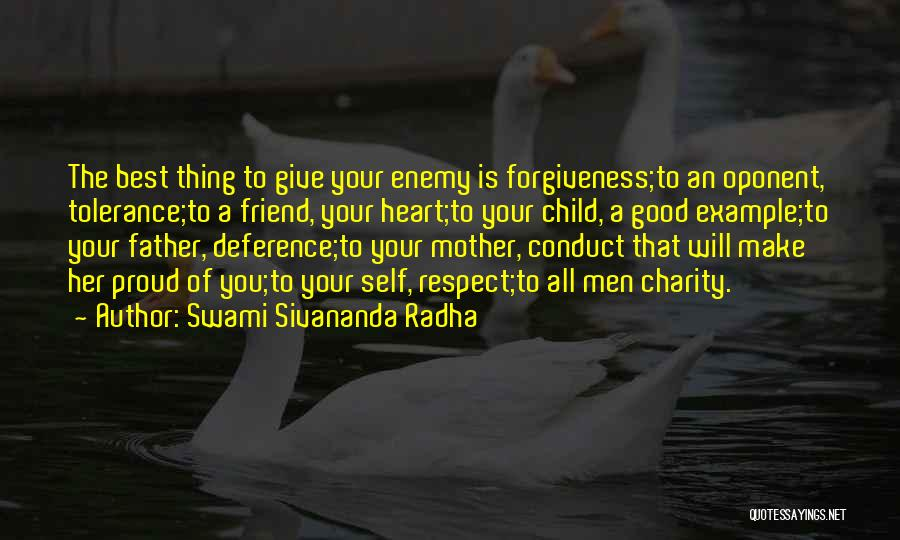 Self Respect Best Quotes By Swami Sivananda Radha