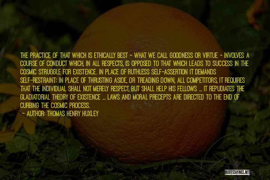 Self Respect Best Quotes By Thomas Henry Huxley