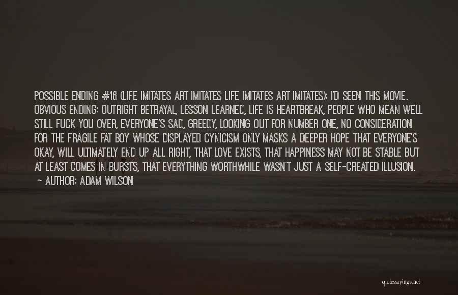Self-sacrificial Love Quotes By Adam Wilson