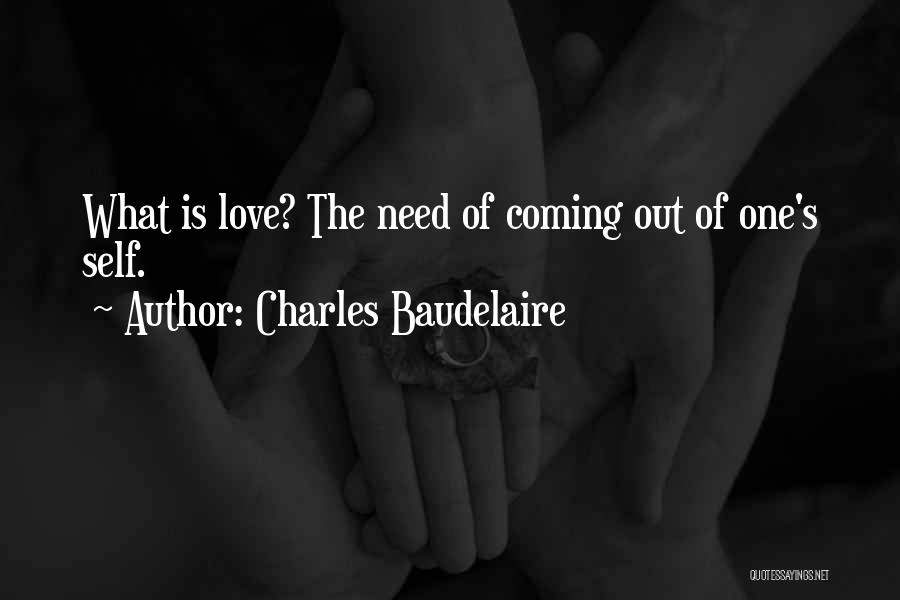 Self-sacrificial Love Quotes By Charles Baudelaire