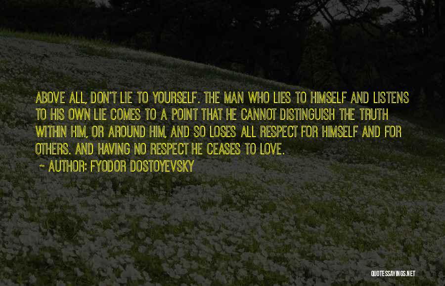 Self-sacrificial Love Quotes By Fyodor Dostoyevsky