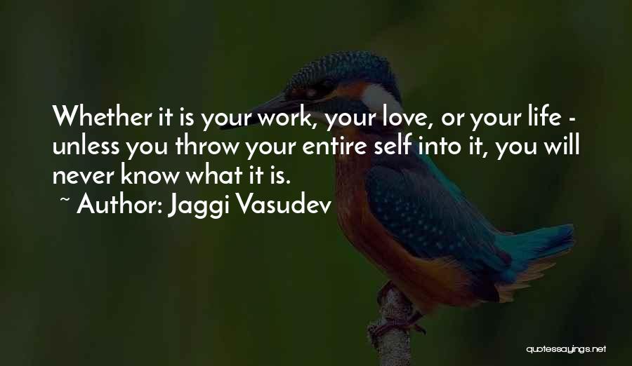 Self-sacrificial Love Quotes By Jaggi Vasudev