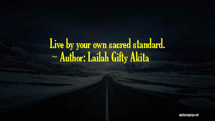 Self-sacrificial Love Quotes By Lailah Gifty Akita