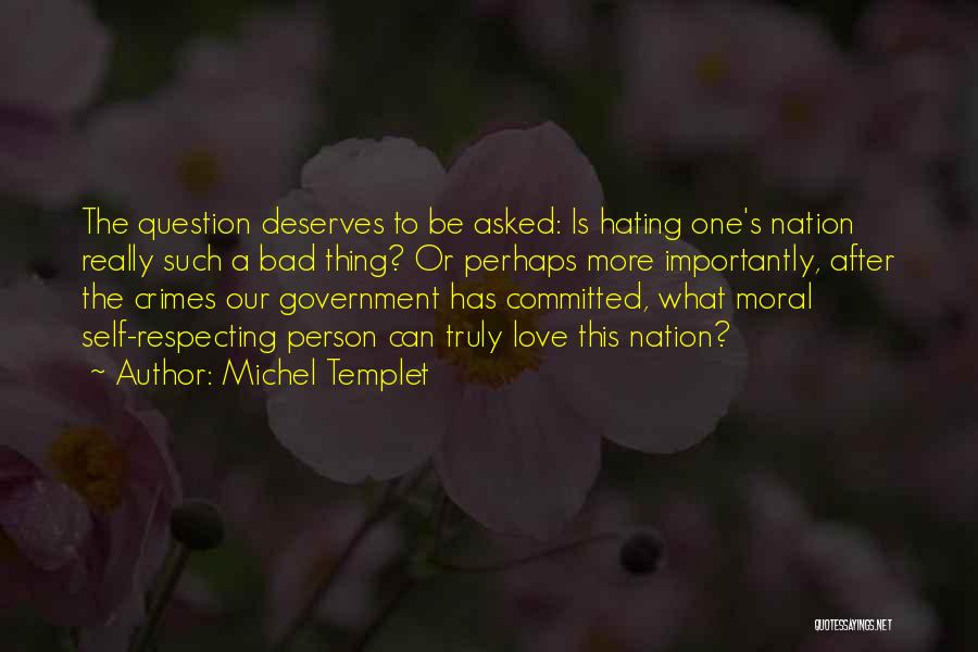 Self-sacrificial Love Quotes By Michel Templet