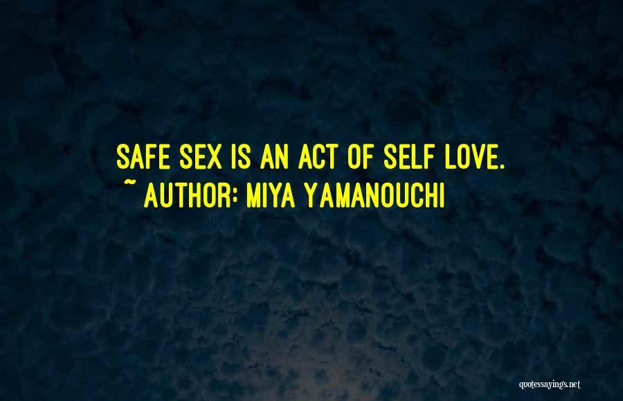 Self-sacrificial Love Quotes By Miya Yamanouchi