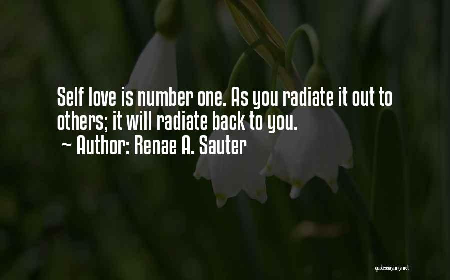 Self-sacrificial Love Quotes By Renae A. Sauter