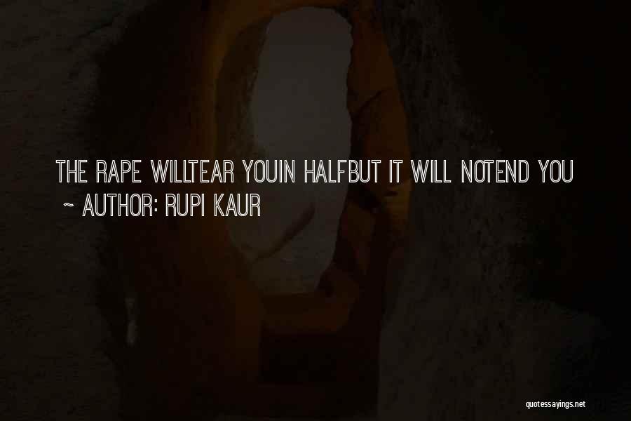Self-sacrificial Love Quotes By Rupi Kaur