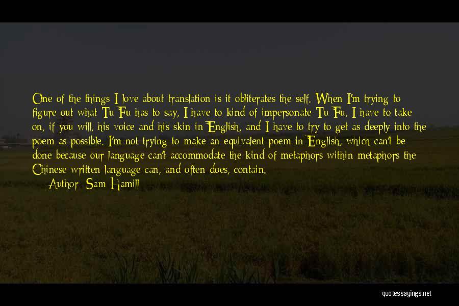 Self-sacrificial Love Quotes By Sam Hamill