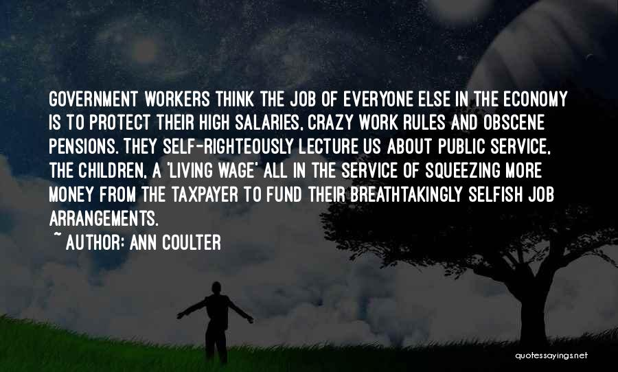 Self Service Quotes By Ann Coulter
