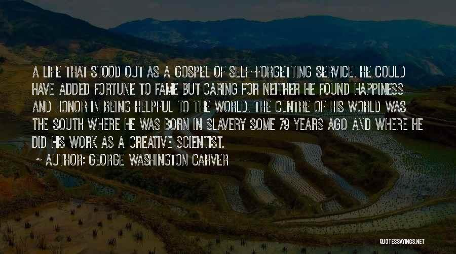 Self Service Quotes By George Washington Carver