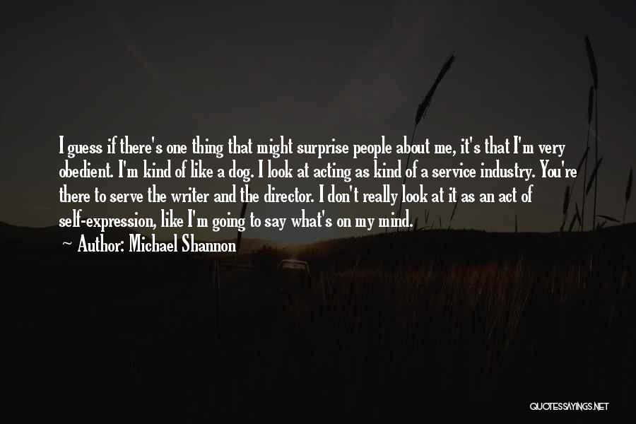 Self Service Quotes By Michael Shannon