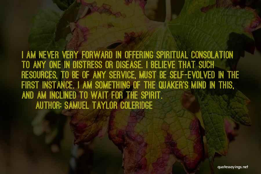 Self Service Quotes By Samuel Taylor Coleridge