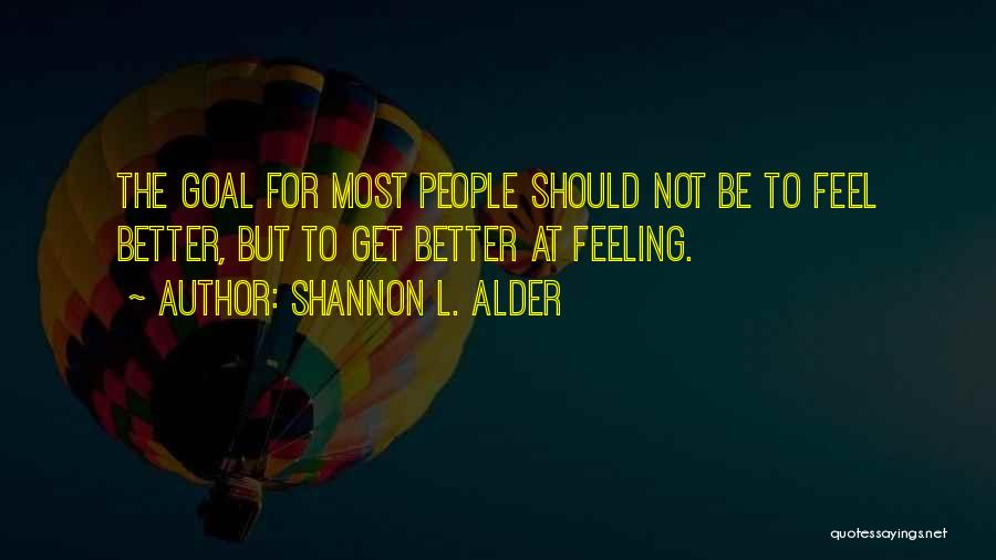 Self Service Quotes By Shannon L. Alder