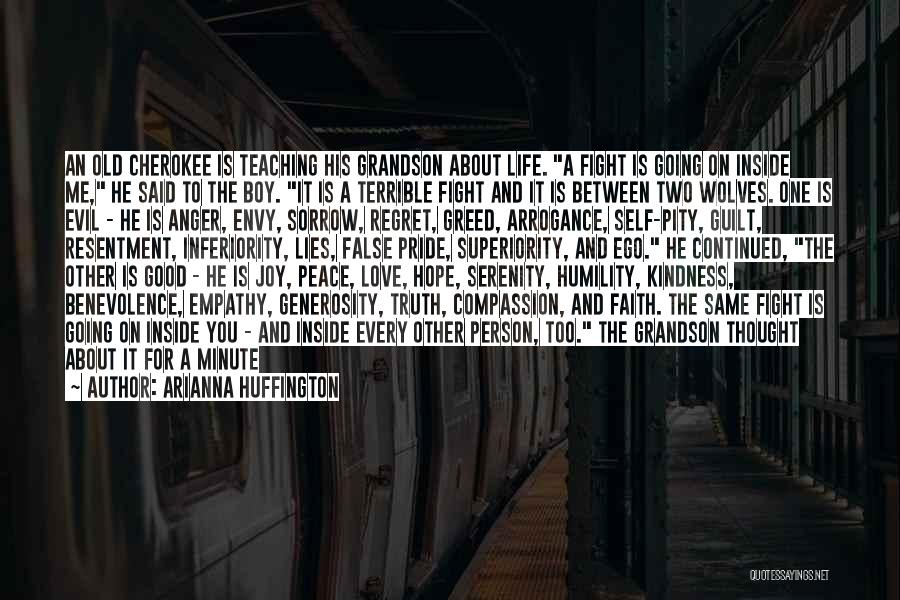 Self Superiority Quotes By Arianna Huffington