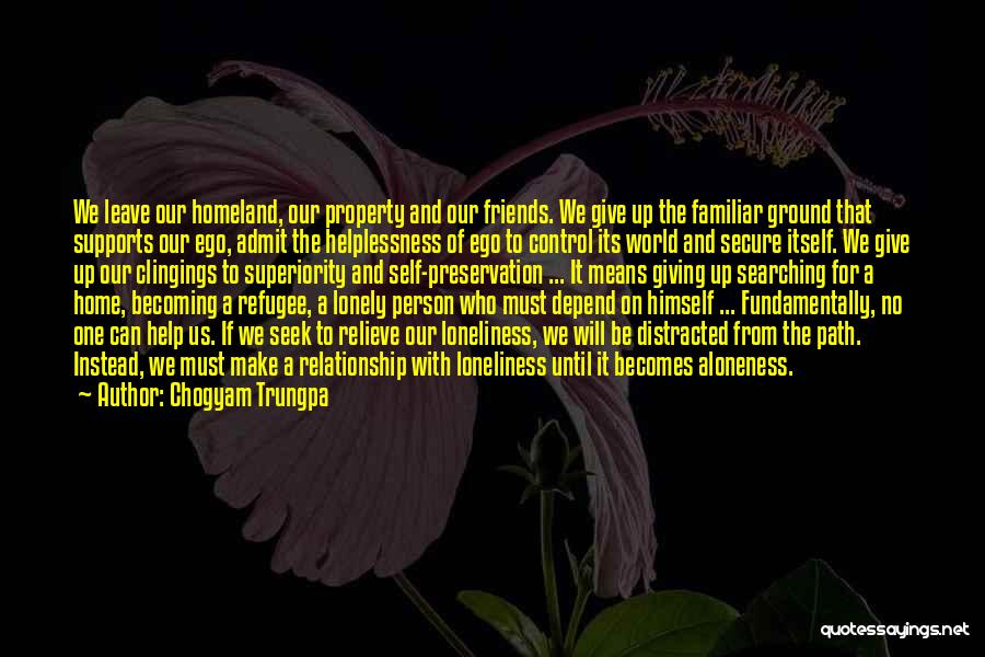 Self Superiority Quotes By Chogyam Trungpa