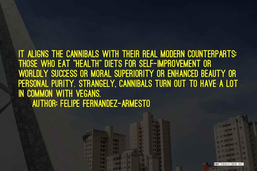 Self Superiority Quotes By Felipe Fernandez-Armesto