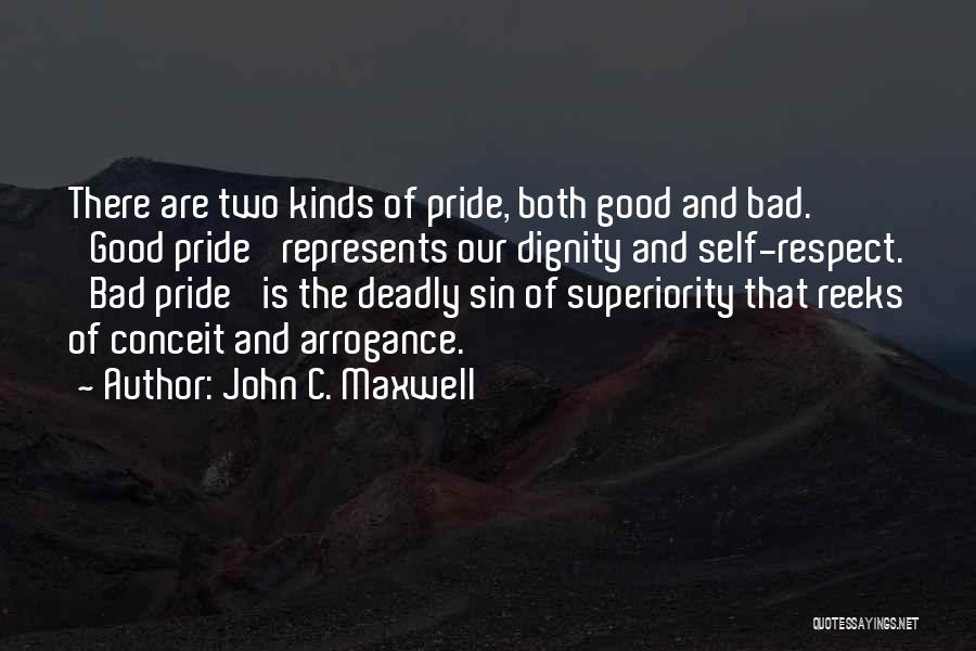 Self Superiority Quotes By John C. Maxwell