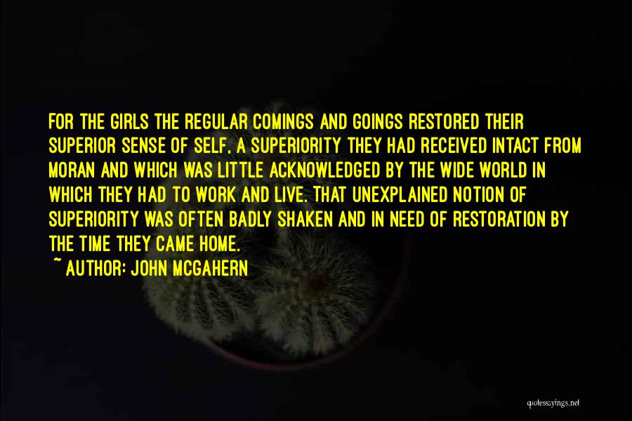 Self Superiority Quotes By John McGahern