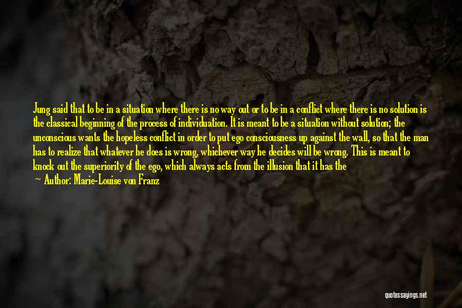 Self Superiority Quotes By Marie-Louise Von Franz