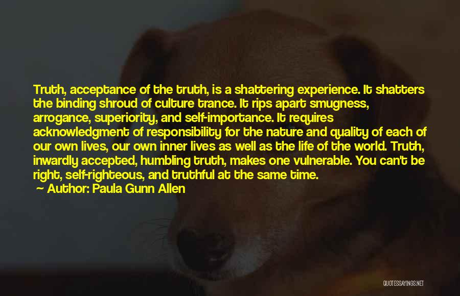 Self Superiority Quotes By Paula Gunn Allen