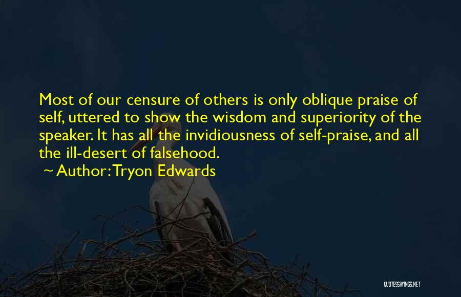 Self Superiority Quotes By Tryon Edwards