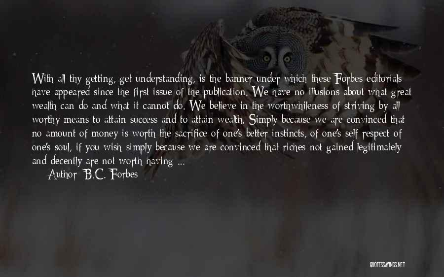 Self Understanding Quotes By B.C. Forbes