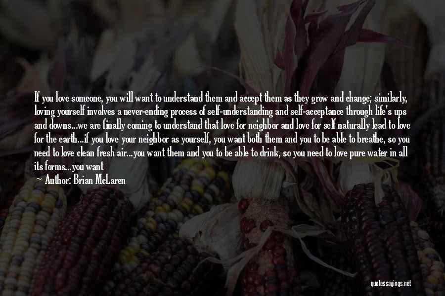 Self Understanding Quotes By Brian McLaren