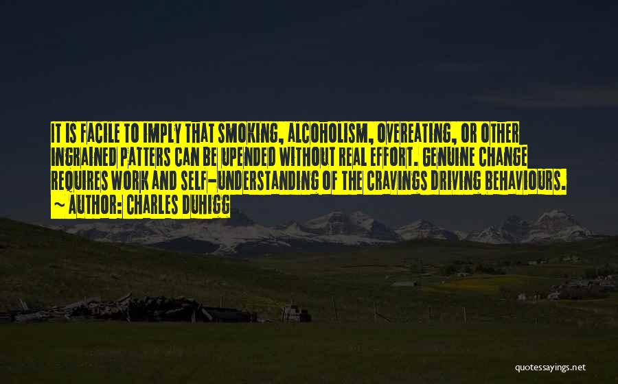 Self Understanding Quotes By Charles Duhigg