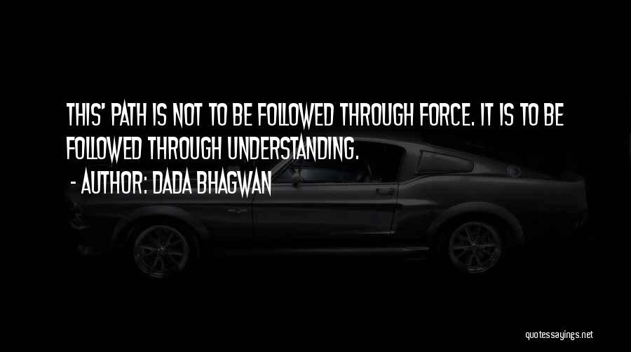 Self Understanding Quotes By Dada Bhagwan