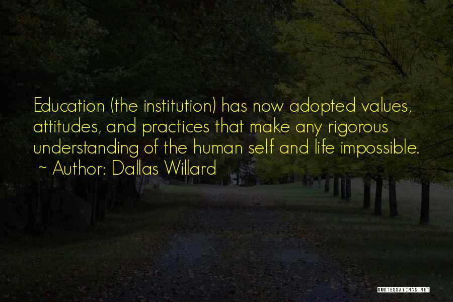 Self Understanding Quotes By Dallas Willard