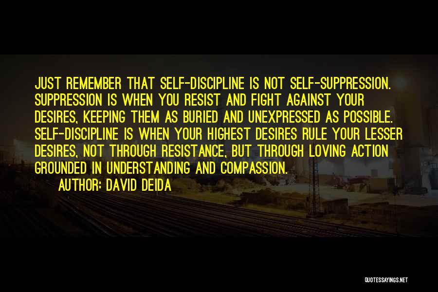 Self Understanding Quotes By David Deida