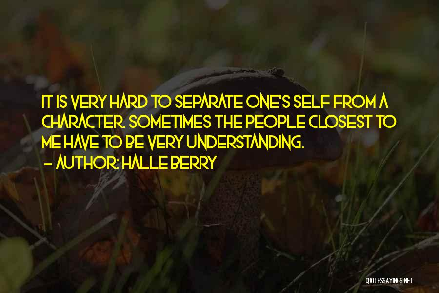 Self Understanding Quotes By Halle Berry