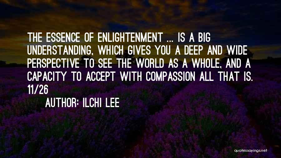 Self Understanding Quotes By Ilchi Lee
