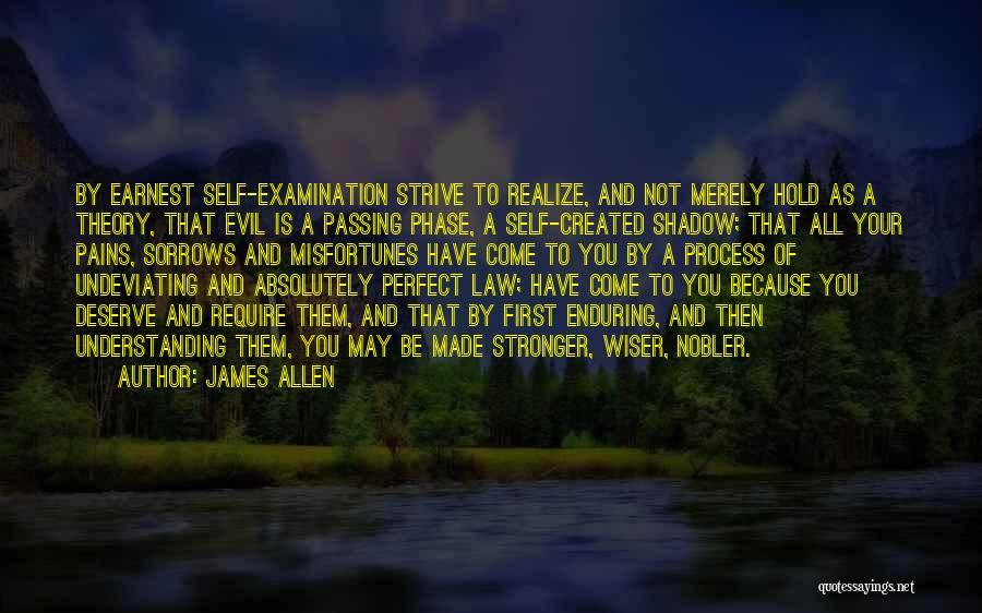 Self Understanding Quotes By James Allen