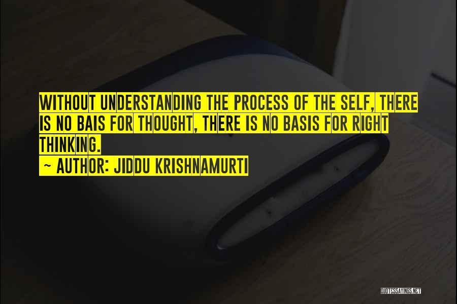 Self Understanding Quotes By Jiddu Krishnamurti
