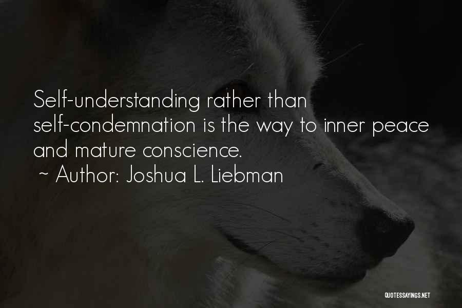 Self Understanding Quotes By Joshua L. Liebman