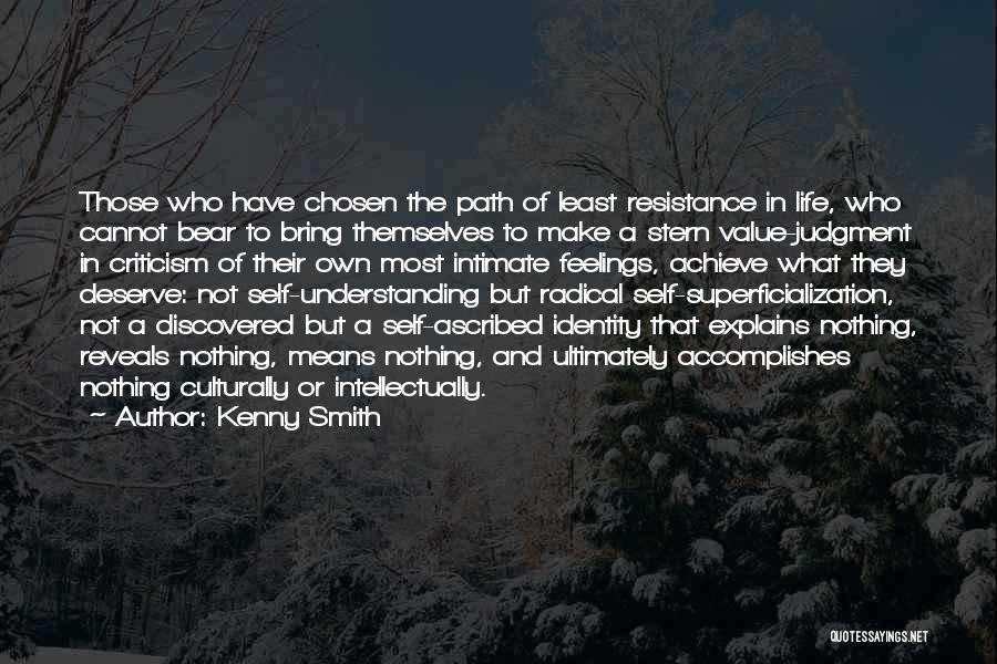 Self Understanding Quotes By Kenny Smith