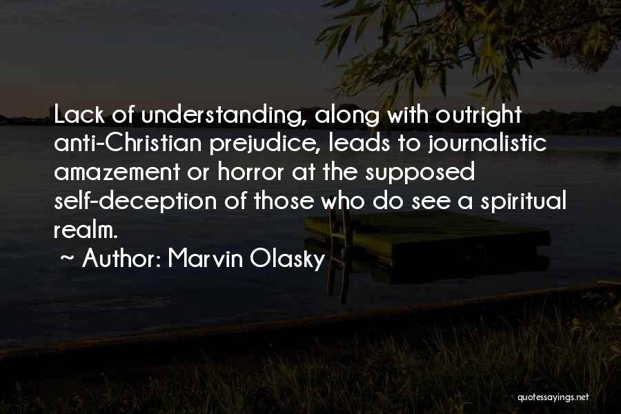 Self Understanding Quotes By Marvin Olasky