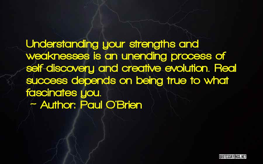 Self Understanding Quotes By Paul O'Brien